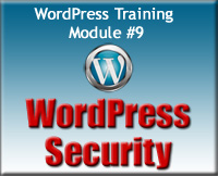 WordPress Training Module 9 - WordPress Security